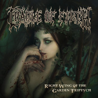 Cradle Of Filth - Right Wing Of The Garden Triptych