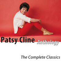 Patsy Cline - Anthology - The Complete Classics