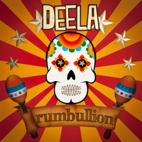 Deela - Rumbullion