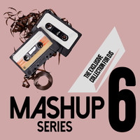 D'Mixmasters - Mashup Series, Vol. 6 (The Exclusive Collection For DJs)