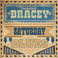 Ishman Bracey - Saturday Blues