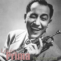 Louis Prima - The Classic Hits