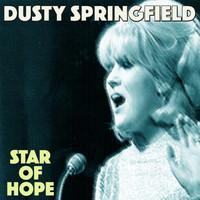 Dusty Springfield - Star of Hope