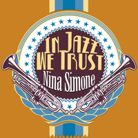 Nina Simone - In Jazz We Trust