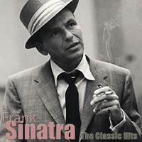Frank Sinatra - The Classic Hits
