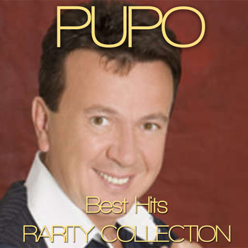 Pupo - Best Hits  Rarity Collection