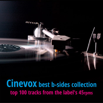 Various Artists - Cinevox Best B-sides (Top 100 Tracks from the Label's 45rpms [Explicit])