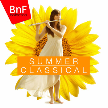 Various Artists - Summer Classical: The Best Classical Music for Summer Season
