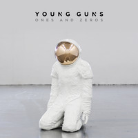 Young Guns - Ones And Zeros (Deluxe)