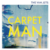 The Van Jets - Carpet Man