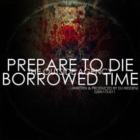 The Outside Agency - Prepare To Die / Borrowed Time