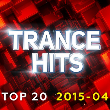 Various Artists - Trance Hits Top 20 - 2015-04