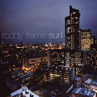 Roddy Frame - Surf