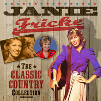 Janie Fricke - The Classic Country Collection