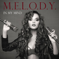 Melody - In My Mind