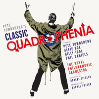 Robert Ziegler / Royal Philharmonic Orchestra / Alfie Boe / Billy Idol / Pete Townshend / Phil Daniels - Pete Townshend's Classic Quadrophenia