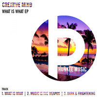 Creative Mind - What Is What EP