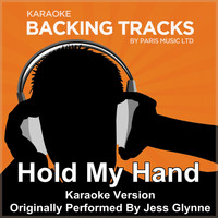 Paris Music - Hold My Hand (Originally Performed By Jess Glynne) [Karaoke Version]