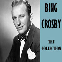 Bing Crosby - The Collection
