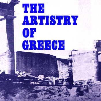 Kostas Papadopoulos & Lakis Karnezis - The Artistry Of Greece