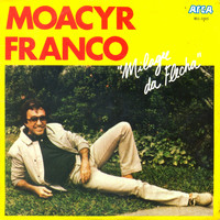 Moacyr Franco - Milagre da Flecha - Single