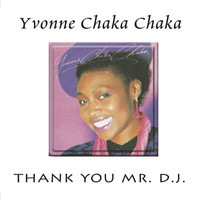 Yvonne Chaka Chaka - Thank You Mr. D.J