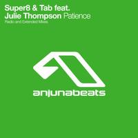 Super8 & Tab feat. Julie Thompson - Patience