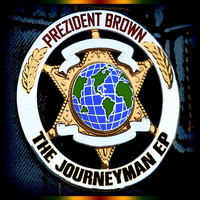 Prezident Brown - The Journeyman - EP
