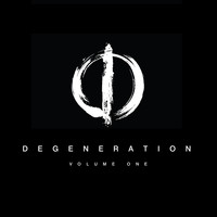 SEAN TYAS - Degeneration Volume One
