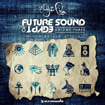 Aly & Fila - Future Sound Of Egypt, Vol. 3 (Mixed by Aly & Fila)