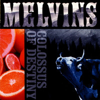 Melvins - Colossus of Destiny