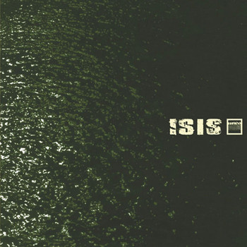 isis - Oceanic (Remastered)
