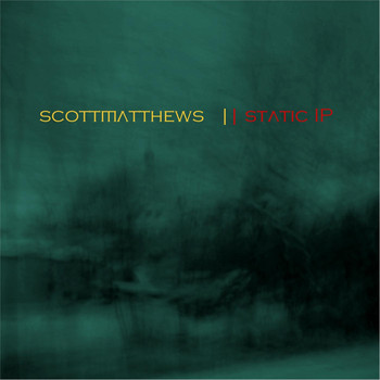 Scott Matthews - Static IP
