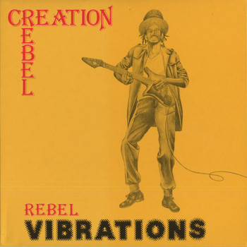 Creation Rebel - Rebel Vibrations