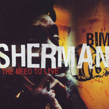 Bim Sherman - The Need To Live