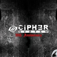 Cipher System - 20th Anniversary