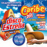 Various Artists - Caribe 2015 + Disco Estrella, Vol. 18 (Explicit)