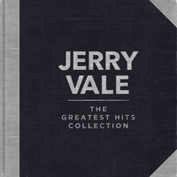 Jerry Vale - Jerry Vale - The Greatest Hits Collection