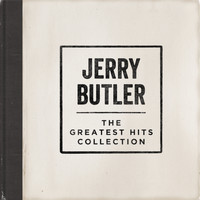 Jerry Butler - The Greatest Hits Collection