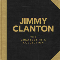Jimmy Clanton - The Greatest Hits Collection
