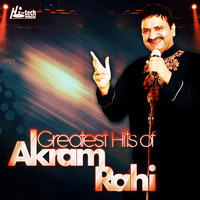 Akram Rahi - Greatest Hits of Akram Rahi