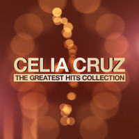 Celia Cruz - The Greatest Hits Collection