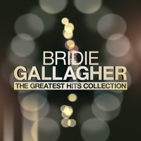 Bridie Gallagher - The Greatest Hits Collection