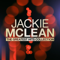 Jackie McLean - The Greatest Hits Collection