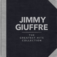 Jimmy Giuffre - The Greatest Hits Collection