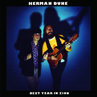 Herman Dune - Next Year In Zion
