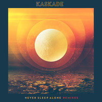Kaskade - Never Sleep Alone (feat. Tess Comrie) [Remixes]