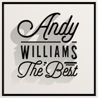 Andy Williams - The Best