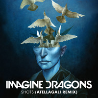 Imagine Dragons - Shots (AtellaGali Remix)