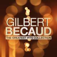 Gilbert Bécaud - The Greatest Hits Collection